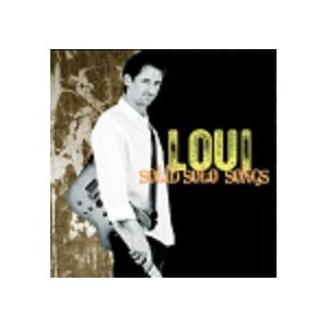 LOUI - SOLID SOLO SONGS   CD